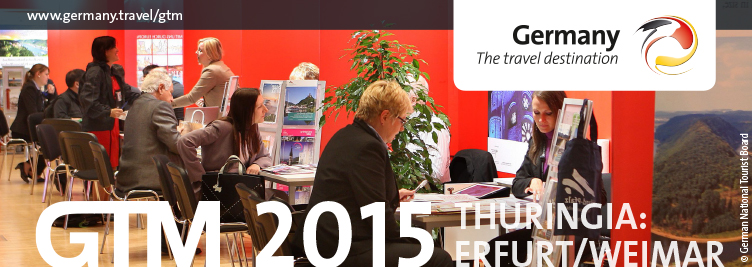 GTM 2015 Thüringen, Erfurt-Weimar, Deutsche Zentral für Tourismus, German National Tourism Board