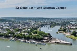 Koblenz, from Ehrenbreitstein. By Taxiarchos228, on Wiki: https://en.wikipedia.org/wiki/File:Koblenz_-_Panorama_von_Festung_Ehrenbreitstein.jpg